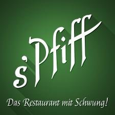 s'Pfiff - das Restaurant mit Schwung!